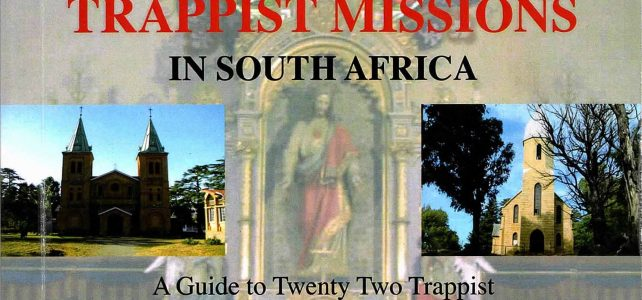 Triumph and Tragedy – Trappist Missions in South Africa – Nicki Von Der Heyde