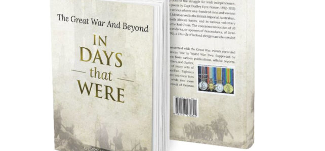 In The Days that were – The Great War & Beyond by Gerry Kearney